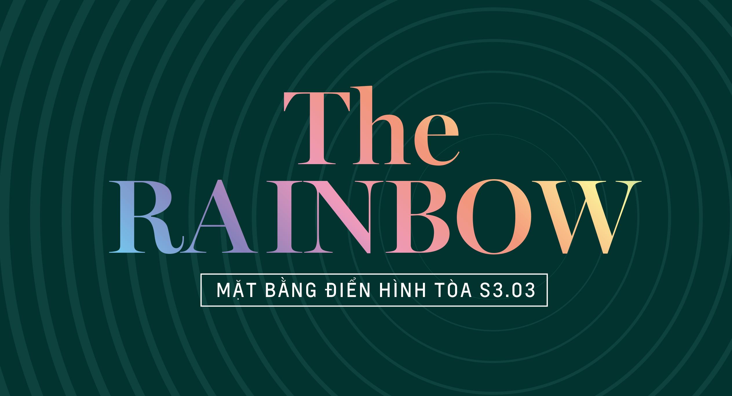 The Rainbow - Mặt bằng tòa S3.03