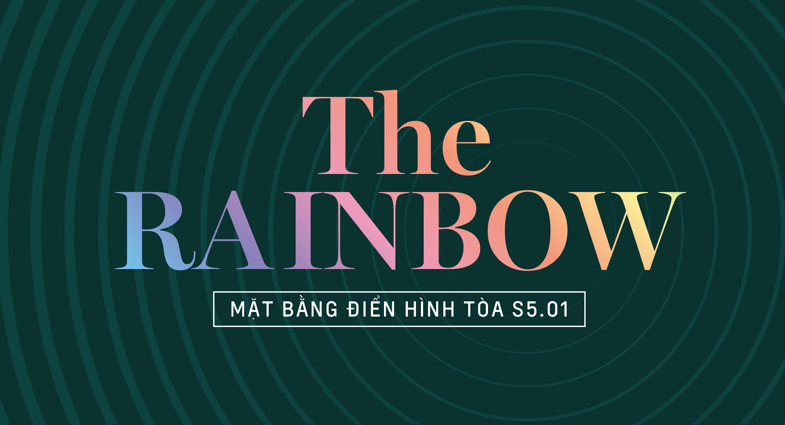 The Rainbow - Mặt bằng tòa S5.01